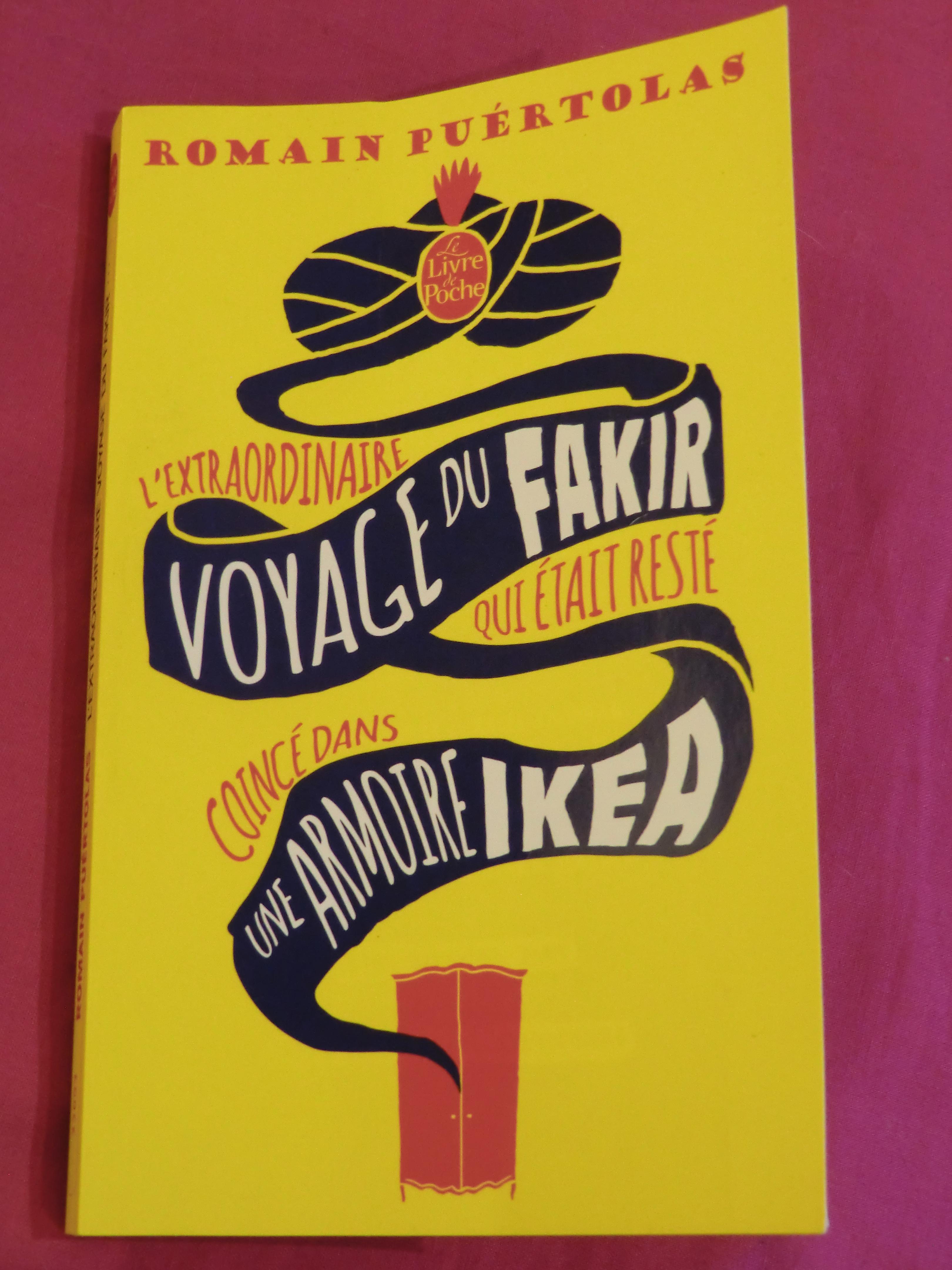 Du Qui VendrediL'extraordinaire Était Livre Voyage Fakir Le 34S5jcALRq